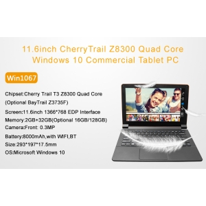 11.6inch CherryTrail Z8300 Quad Core 2GB 32GB 1366*768 Windows 10 Front 0.3MP Camera Commercial tablet PC Win116